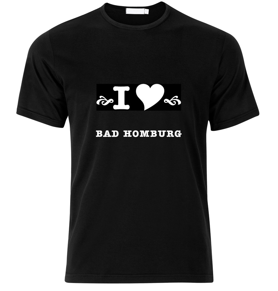 T-Shirt Bad Homburgvor der Höhe I love