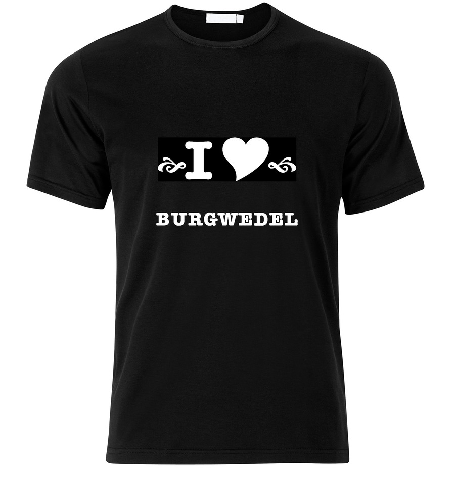 T-Shirt Burgwedel I love